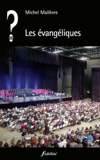 livre-Les-evangeliques-9782873566524